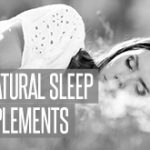 Best Natural Sleep Aid Supplements 2017